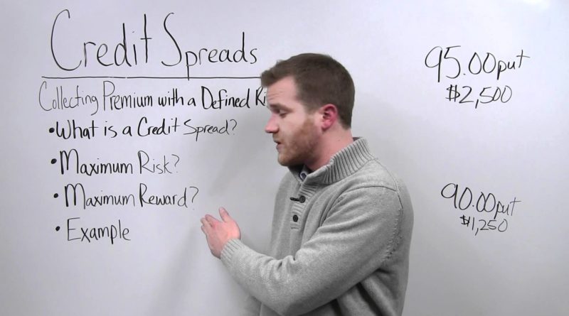 Credit Spreads - Collecting Premium with a Defined Risk 1