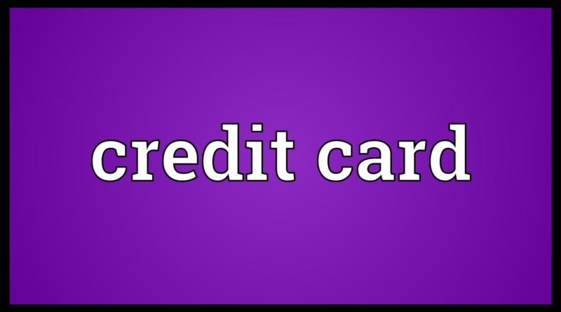 Credit card Meaning 1