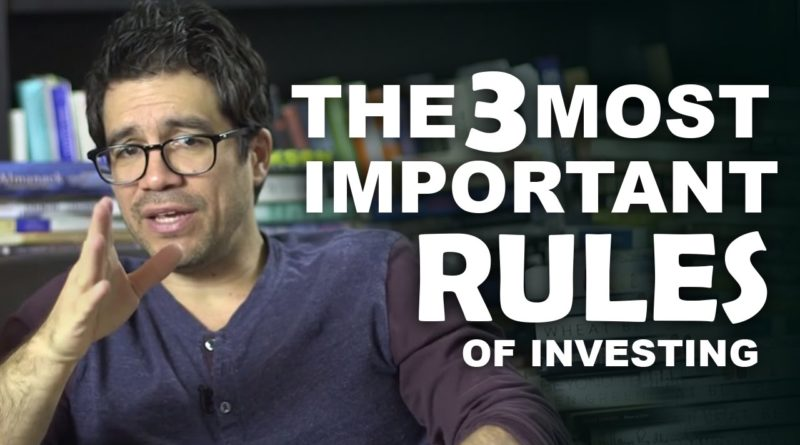 The 3 Most Important Rules of Investing 1