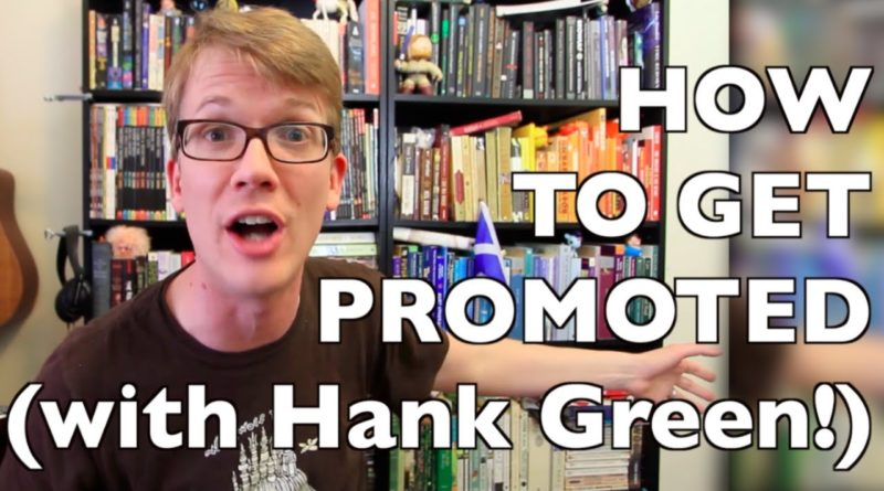 6 Surprising Tips for Getting a Job Promotion (ft. Hank Green)! 1