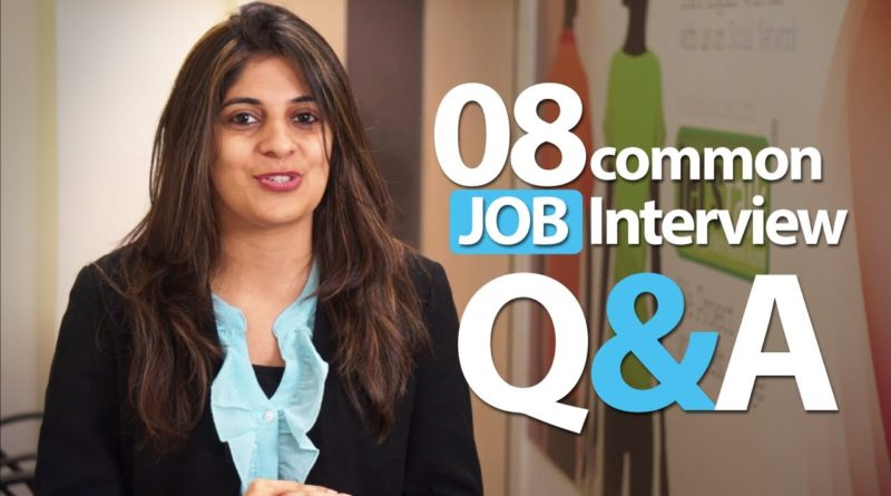 08 common Interview question and answers - Job Interview Skills 1