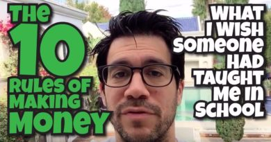The 10 Rules Of Making Money: What I Wish Someone Had Taught Me In School 4