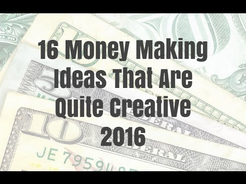 16 Money Making Ideas That Are Quite Creative 2016 1