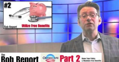 The Rob Report: Saving Money with your ACA Health Plan 3