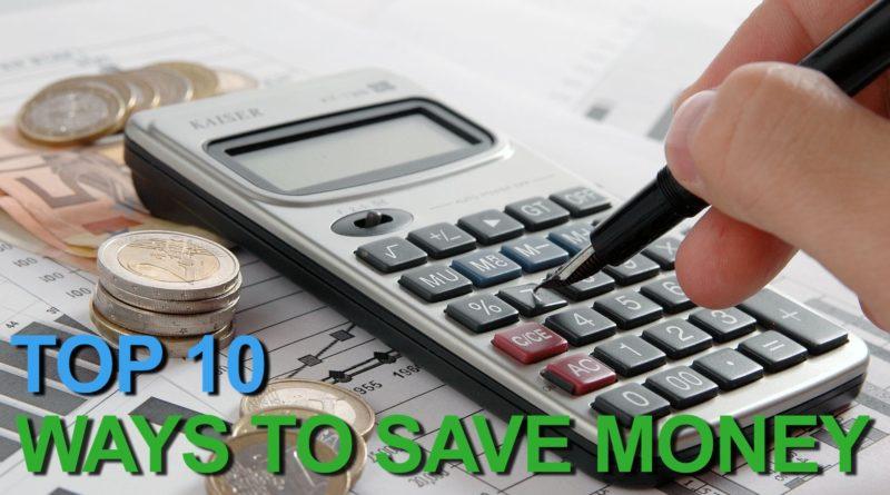 Top 10 Best Ways to Save Money 1