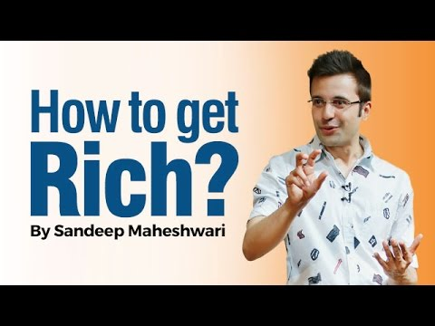 How to get Rich? By Sandeep Maheshwari I Hindi I Simple Ideas & Ways to Make Money 1
