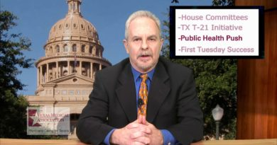 Tobacco-21 Initiative; House Assignments; 1st Tuesday: TMA Legislative News Hotline 4