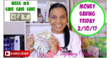 Money Saving Challenge with Toni Week #6 ~ 2/10/17 3