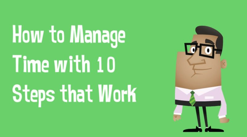 How to Manage Time With 10 Tips That Work 1