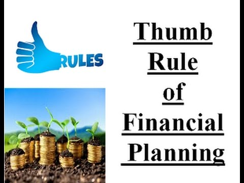 Financial planning for better future  (Thumb Rules) 1