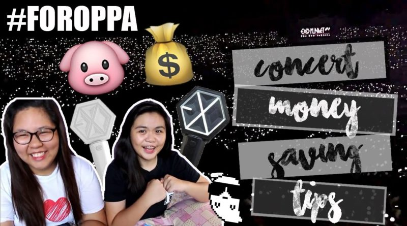 SAVING MONEY TIPS FOR CONCERT || I NEED TO SEE OPPA!!!!! 1