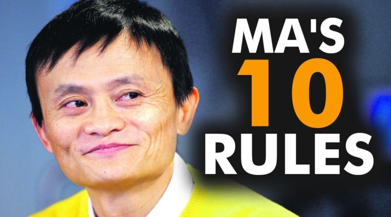 Jack Ma's Top 10 Rules For Success 1
