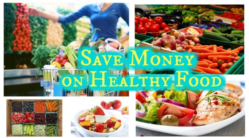 20 Tips For Saving Money  on Healthy Food! 1