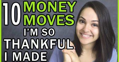 10 Money Moves I'm THANKFUL I Made!!! 2