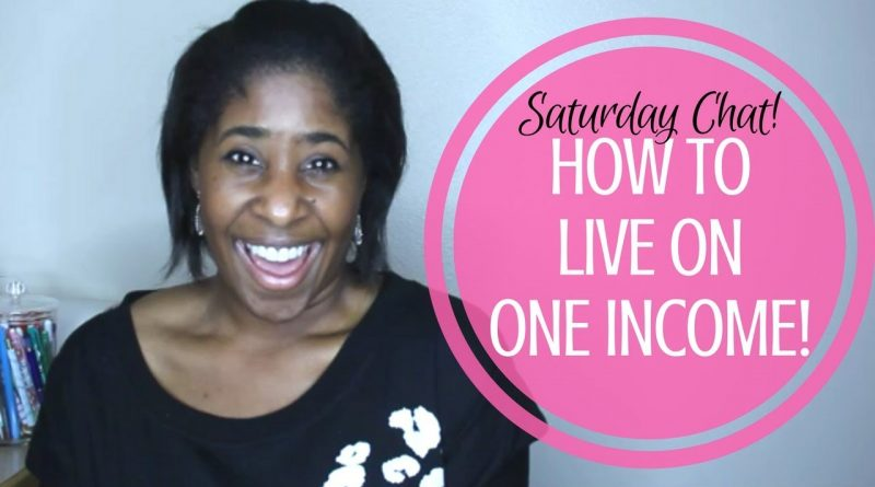 Tips for Living On One Income!  || How to Budget Series 1