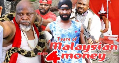 TEARS OF MALAYSIAN MONEY 4 - 2017 Latest Nigerian Movies African Nollywood Movies 2