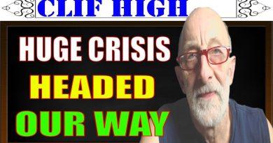 Clif High 2017 - Huge Crisis Headed Our Way, Credit Freeze, Bank Runs & Riots 2