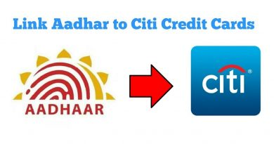 How to link Aadhar to Citi bank Credit Cards 3
