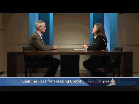 Capitol Report: Banning Fees for Freezing Credit; Identity Theft Passport 1