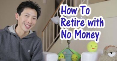 How to Retire with no Money 2