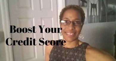 Boost Your Credit Score - Mini-Series 3