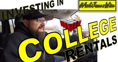 Are College Rentals aka Student Housing a good idea?; #AskJamesWise 2