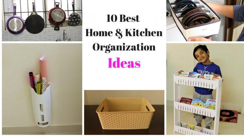 10 Best Home And Kitchen Organization Ideas 1