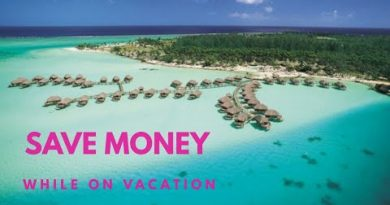Save Money While on Vacation 3