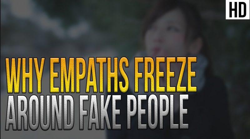 Why Empaths Freeze Around Fake People 1