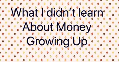 What I didnt learn about money growing up 2