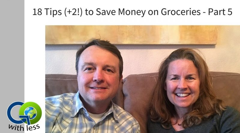 18 (+2!) Tips to Save Money on Groceries - Part 5 1