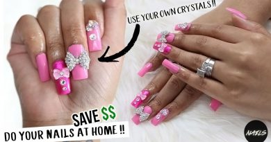DO YOUR OWN NAILS AT HOME & SAVE MONEY FOREVER PART TWO !! 3
