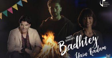 Badhtey Hain Kadam : Vineet Dhingra : New Song Music Video 4