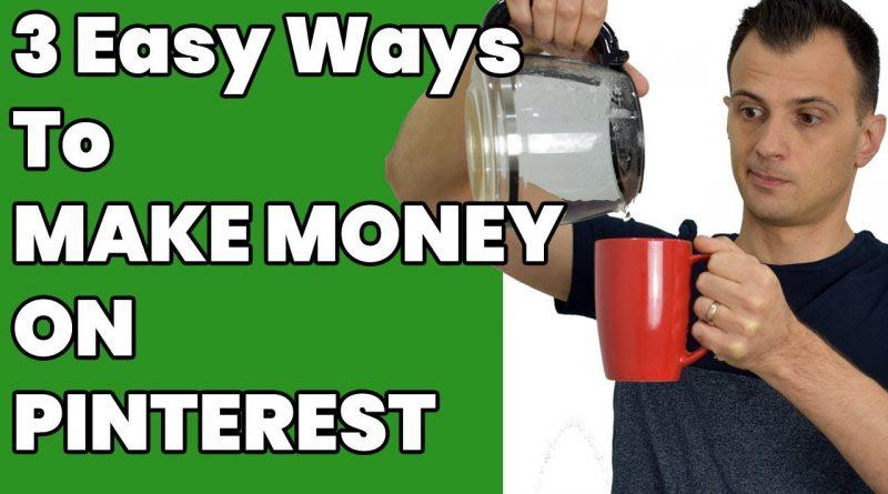 How to Make Money on Pinterest 2018 (3 Easy Ways) 1