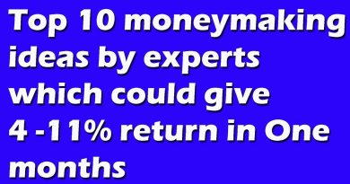 Top 10 moneymaking ideas by experts which could give 4-11% return in 1-2 months 2