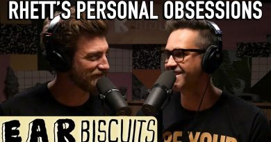 Rhett's Personal Obsessions | Ear Biscuits Ep. 152 2