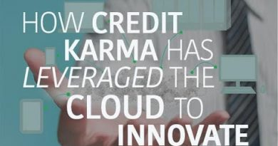 How Credit Karma has leveraged the cloud to innovate 3