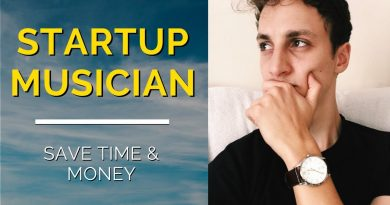 Startup Musician: Saving Time & Money for Your Craft 2