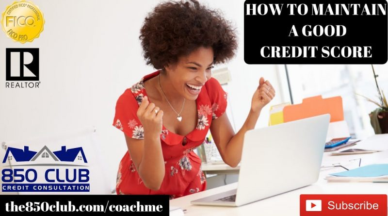 How To Maintain A High Credit Score - myFICO,Credit Karma,Monitoring Services,Financial 1