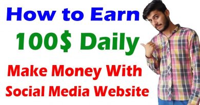 How to Earn 100$ Daily - Make Money with Social Media Websites 2