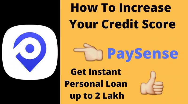 How to increase your Credit Score for Instant Personal Loan | PaySense | GR K Videos 1