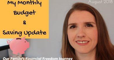 August 2018 Family Budget & Saving Update Financial Freedom Journey UK   DEBT FREE UK 3