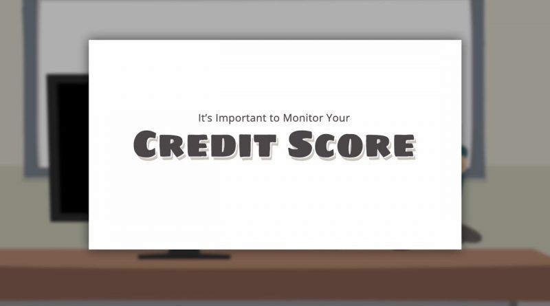 Monitor Your Credit Score 1