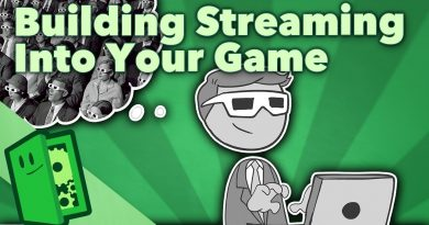 Building Streaming Into Your Game - Designing Games for Observers - Extra Credits 2