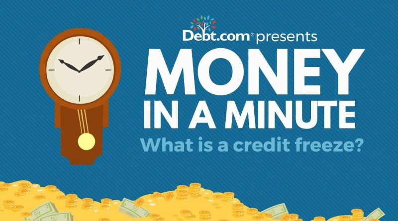 What is a Credit Freeze? 1