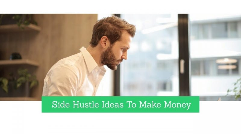 Side Hustle Ideas To Make Money 1