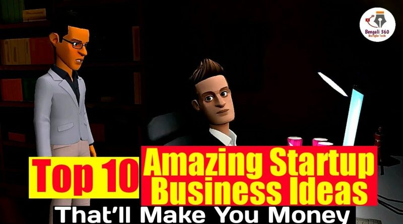 Top 10 Amazing Startup Business Ideas That'll Make You Money 1