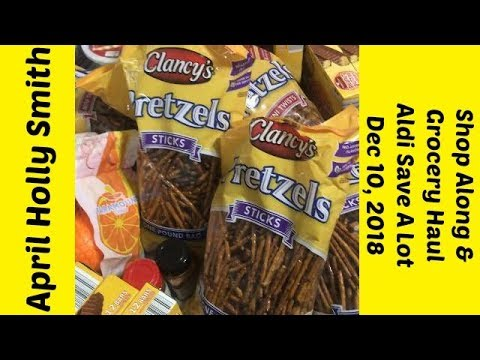 Shop Along & Grocery Haul  Aldi Save A Lot  Dec 10, 2018  April Holly Smith 1