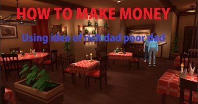 How to make money by using idea of Rich Dad Poor Dad's story 5 part 2
