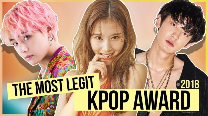 """THE MOST LEGIT KPOP AWARD 2018"": YOUR VOTES 1"